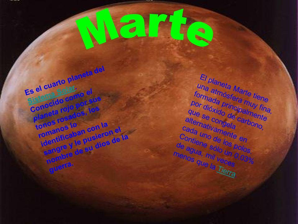 Es el cuarto planeta del Sistema Solar. Conocido como el planeta rojo por sus tonos rosados, los romanos lo identificaban con la sangre y le pusieron
