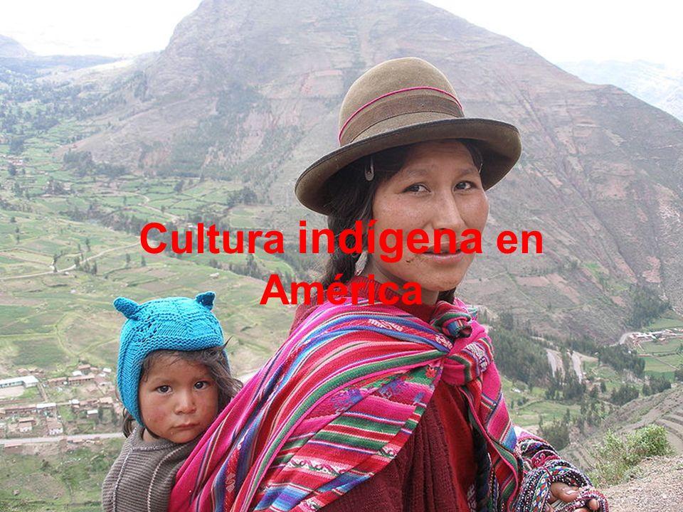 ¿Qué es la cultura indígena .La cultura de los indígenas de América varía enormemente.