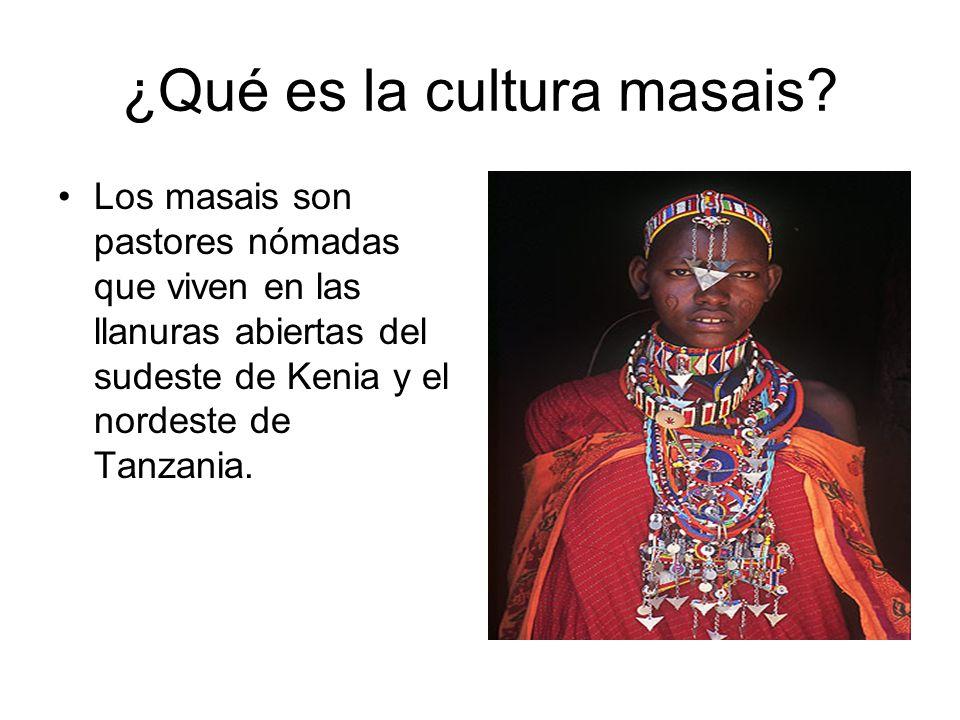 ¿Qué es la cultura masais? Los masais son pastores nómadas que viven en las llanuras abiertas del sudeste de Kenia y el nordeste de Tanzania.