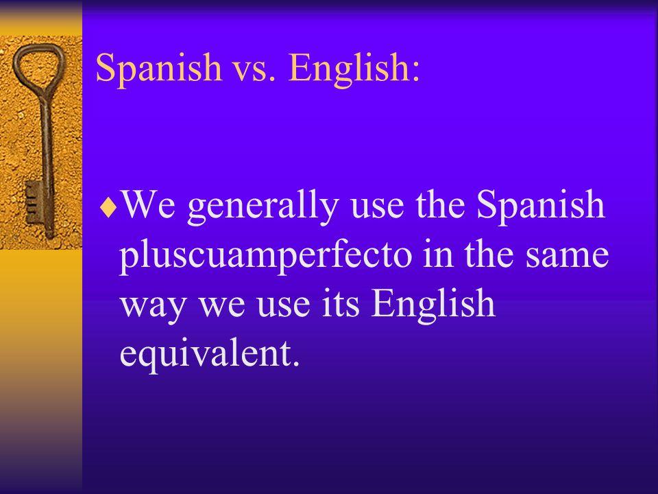 Spanish vs.