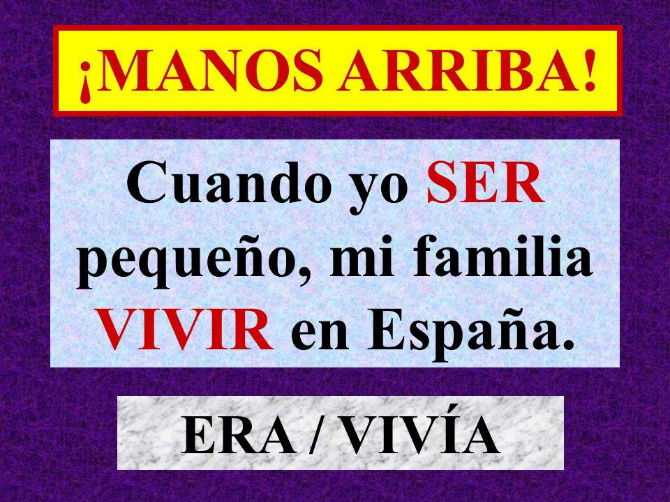 Ayer por primera vez yo APRENDER una canción en español. APRENDÍ ¡MANOS ARRIBA!