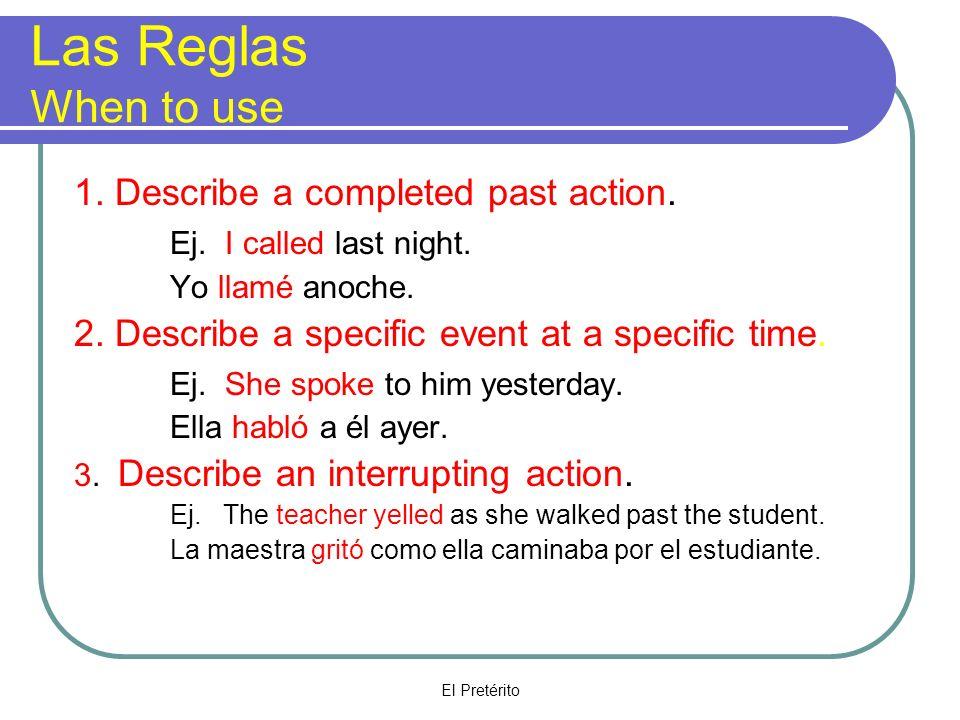 El Pretérito Más Reglas 4.Sequential Actions Ej.