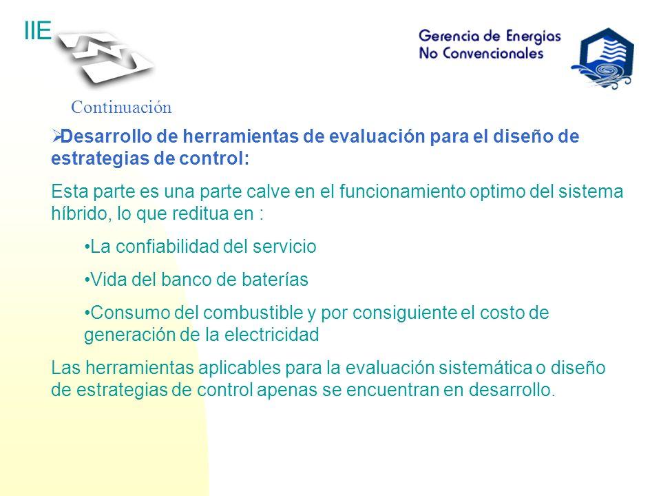 IIE Continuación Desarrollo de herramientas de evaluación para el diseño de estrategias de control: Esta parte es una parte calve en el funcionamiento