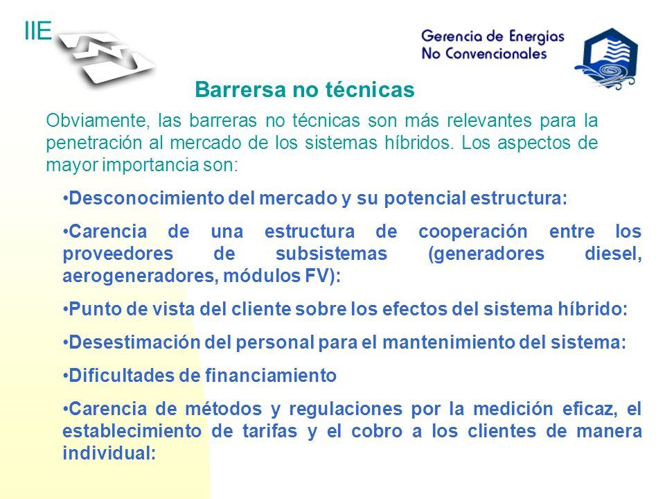 IIE Barrersa no técnicas Obviamente, las barreras no técnicas son más relevantes para la penetración al mercado de los sistemas híbridos. Los aspectos