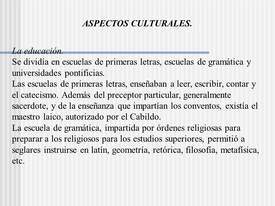 ASPECTOS CULTURALES.La educación.
