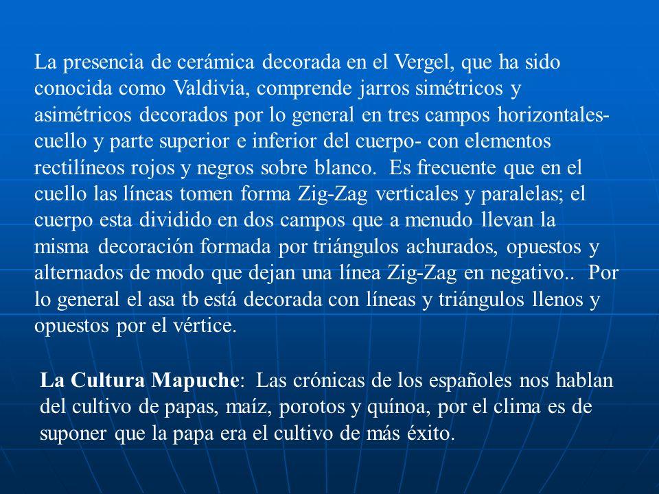 La presencia de cerámica decorada en el Vergel, que ha sido conocida como Valdivia, comprende jarros simétricos y asimétricos decorados por lo general en tres campos horizontales- cuello y parte superior e inferior del cuerpo- con elementos rectilíneos rojos y negros sobre blanco.