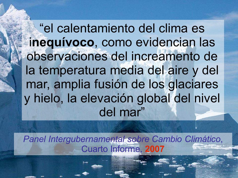 el calentamiento del clima es inequívoco, como evidencian las observaciones del increamento de la temperatura media del aire y del mar, amplia fusión