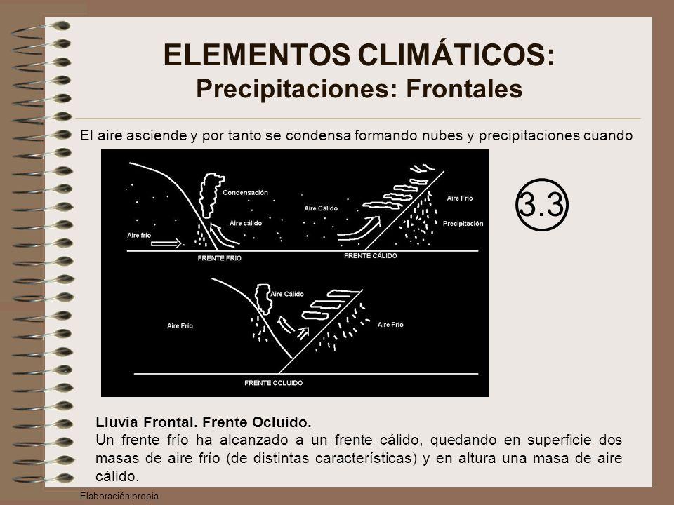El aire asciende y por tanto se condensa formando nubes y precipitaciones cuando 3.3 Lluvia Frontal.