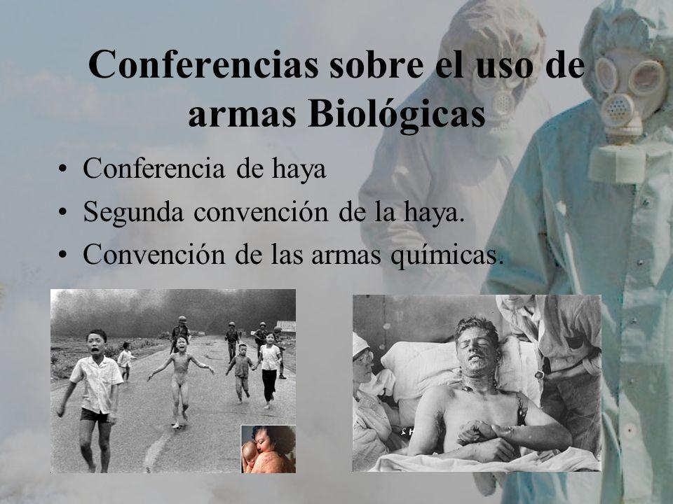 Conferencias sobre el uso de armas Biológicas Conferencia de haya Segunda convención de la haya. Convención de las armas químicas.