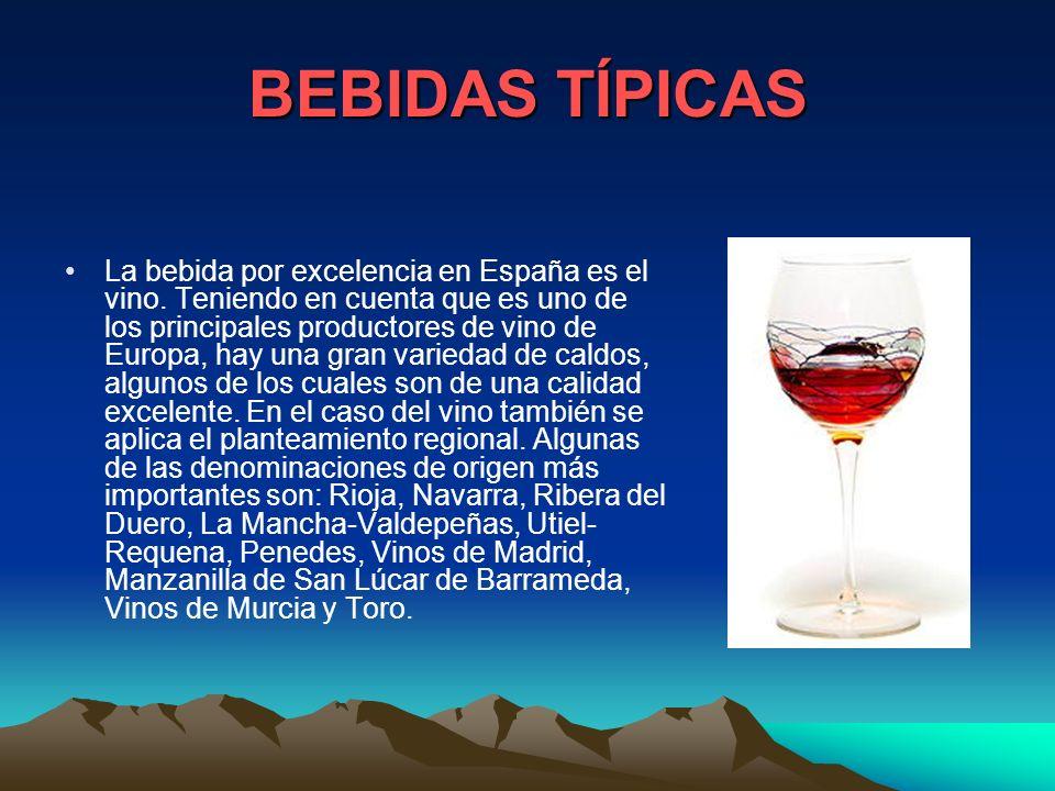 COMIDAS TÍPICAS Cuando se habla de cocina española se está hablando de la suma de las cocinas regionales de este país. Teniendo en cuenta la variedad