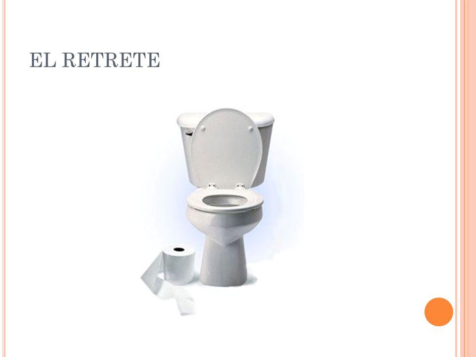 EL RETRETE