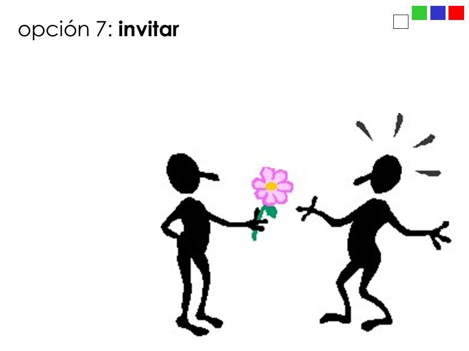 opción 7: invitar