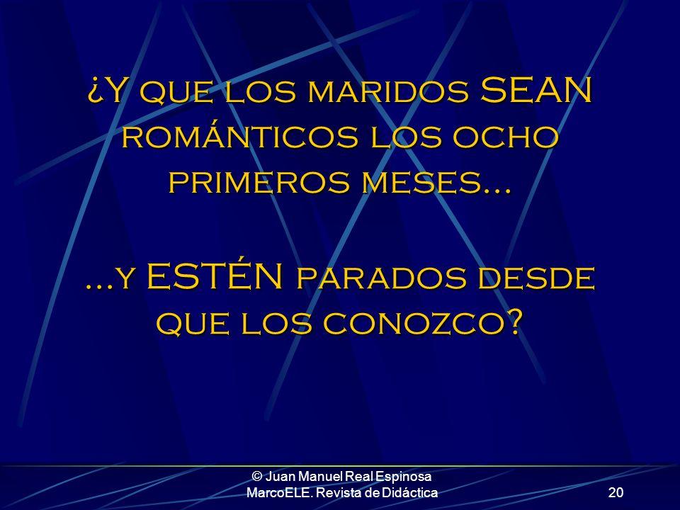 © Juan Manuel Real Espinosa MarcoELE. Revista de Didáctica19 Yo apuesto a que no. Y vosotros, ¿cómo le explicaríais a la clase que en el barrio donde