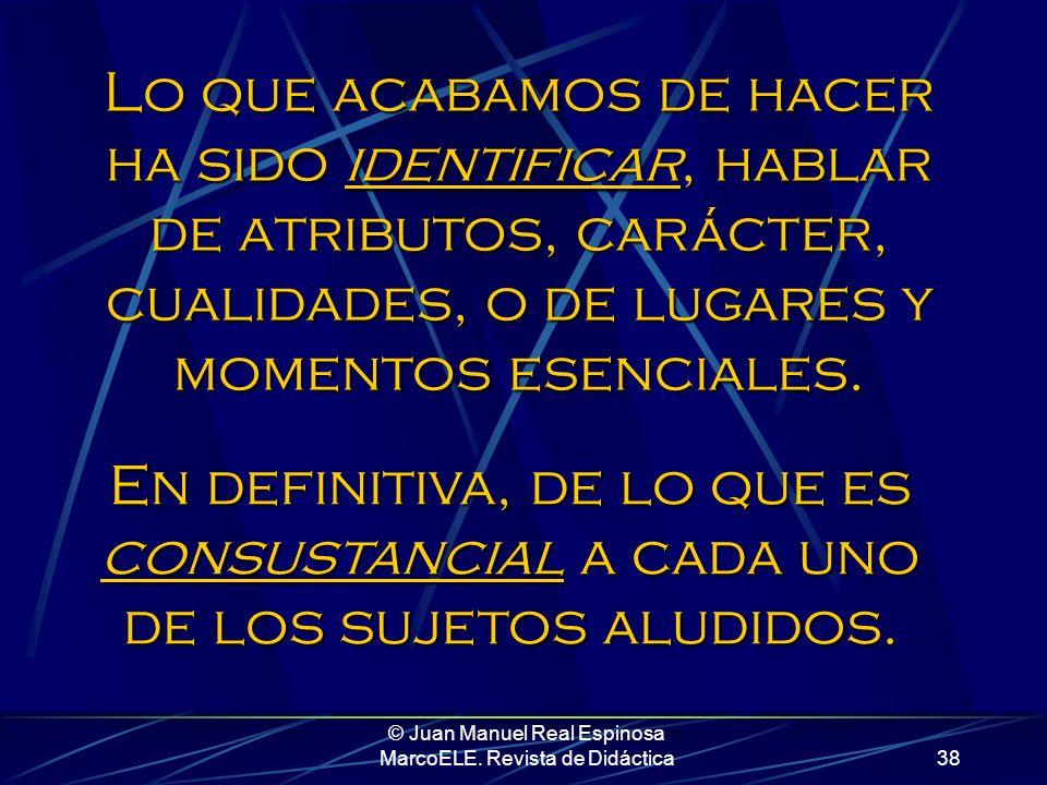© Juan Manuel Real Espinosa MarcoELE. Revista de Didáctica37 Pedro, al que le dicen el Puma, es un hortera Espero que cambie, aunque no las tengo toda