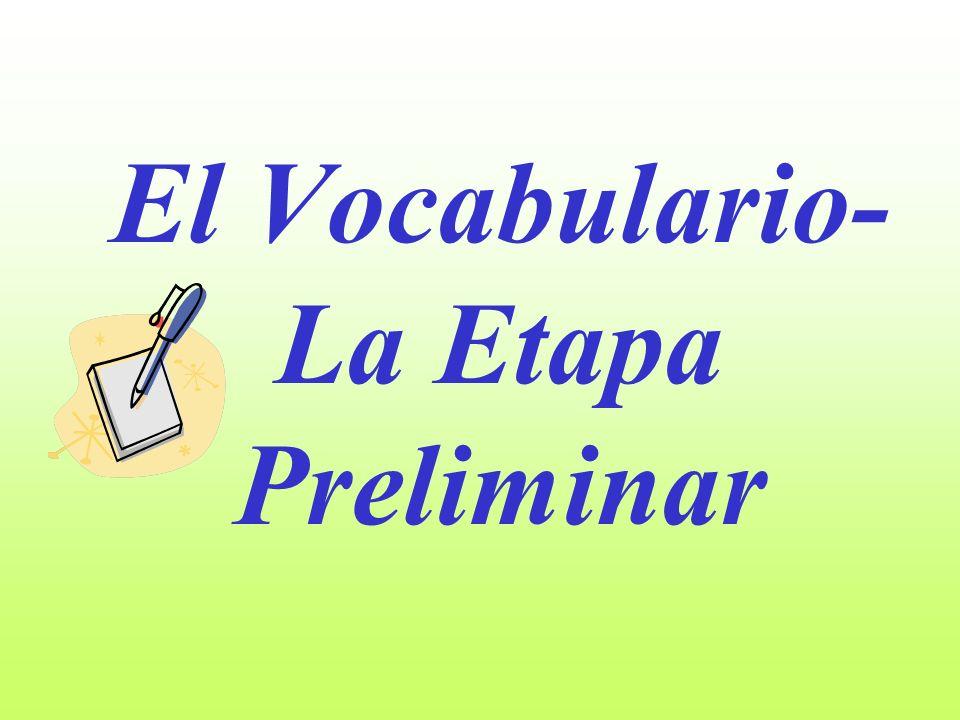 El Vocabulario- La Etapa Preliminar