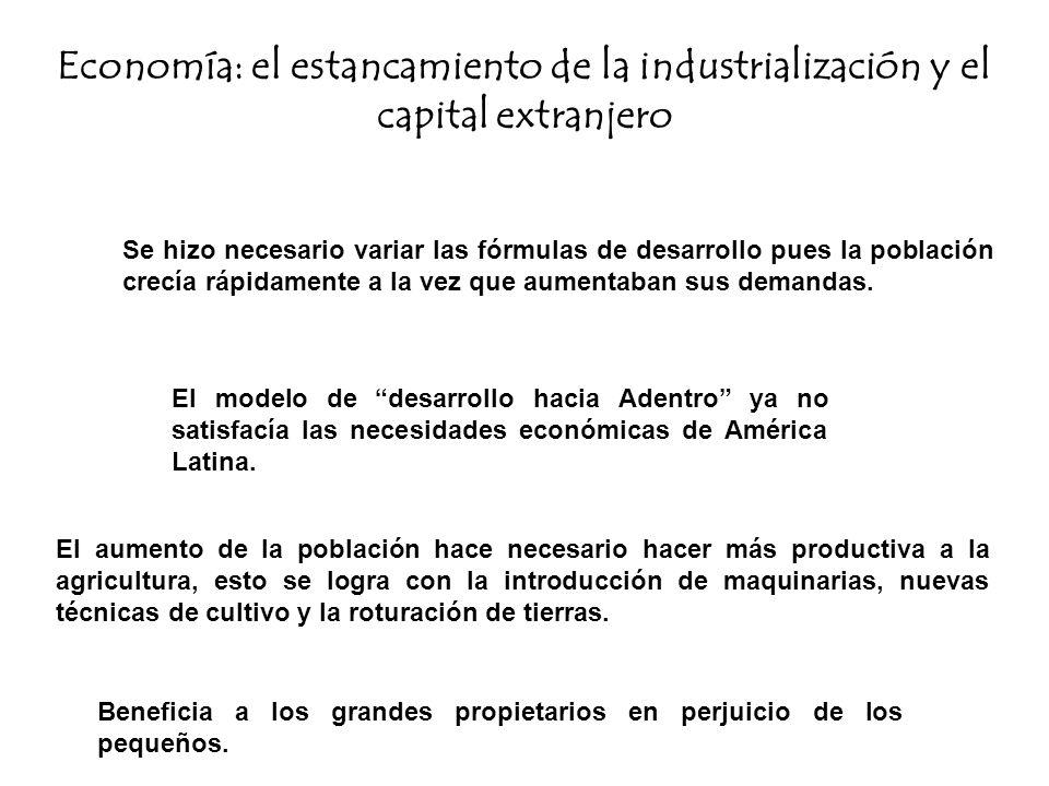 El capital extranjero comienza a fluir hacia los sectores industriales, en un afán de los países desarrollados por expandir sus área productivas.