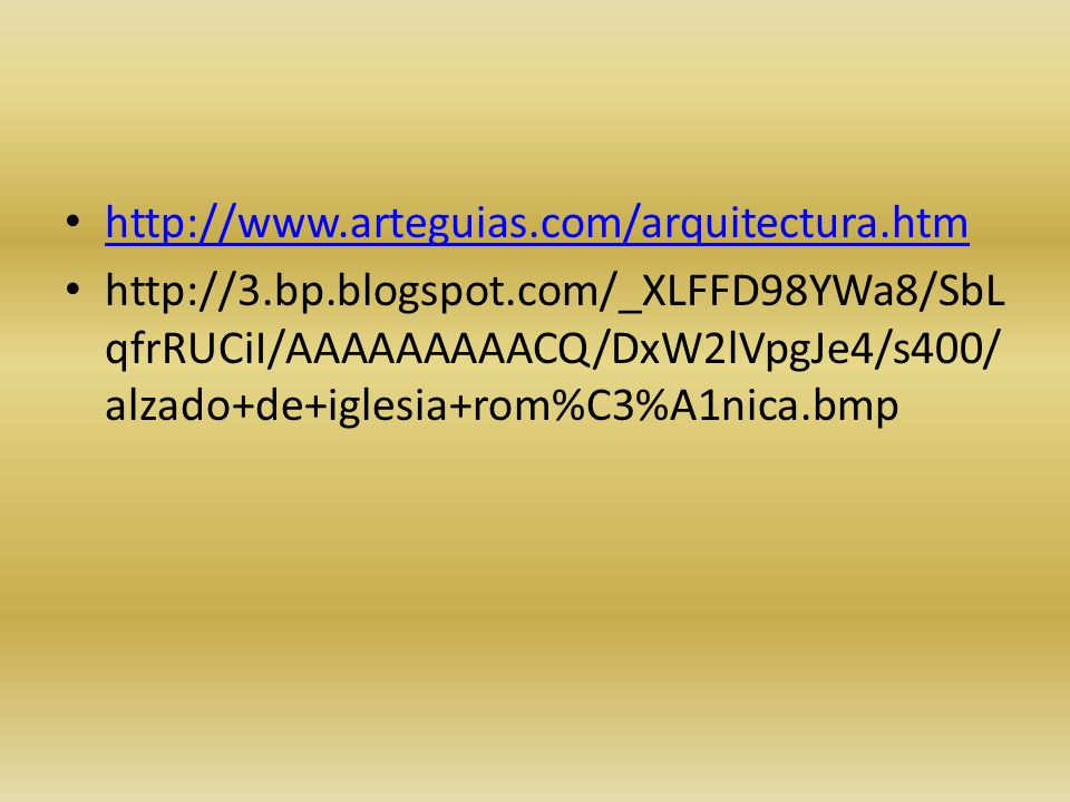 http://www.arteguias.com/arquitectura.htm http://3.bp.blogspot.com/_XLFFD98YWa8/SbL qfrRUCiI/AAAAAAAAACQ/DxW2lVpgJe4/s400/ alzado+de+iglesia+rom%C3%A1