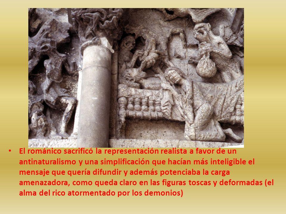 El románico sacrificó la representación realista a favor de un antinaturalismo y una simplificación que hacían más inteligible el mensaje que quería d