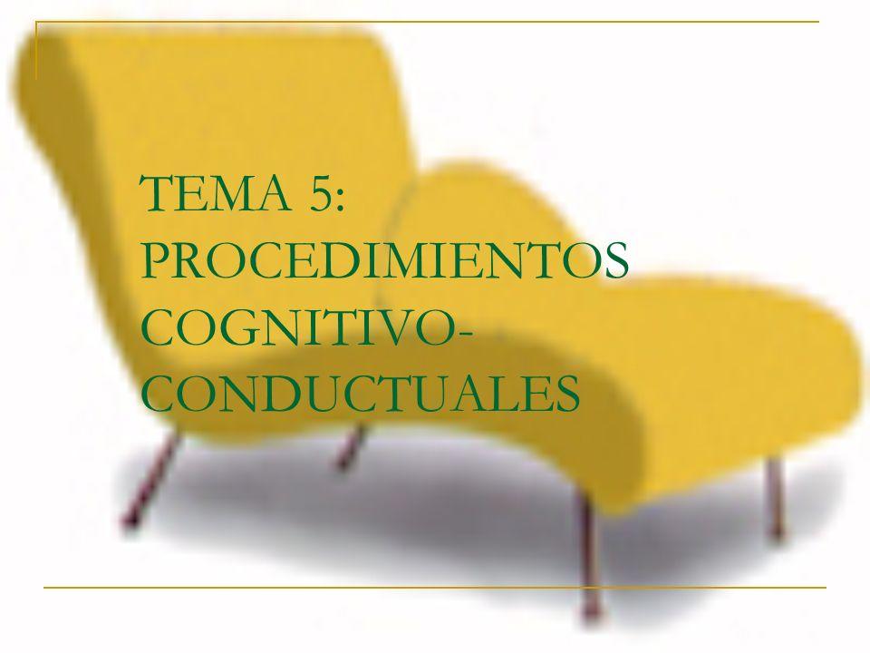 Esquema 5.1.-Marcos teóricos de lasTerapias cognitivas 5.1.1.-Terapia racional-emotiva (Ellis) 5.1.2.-Terapia multimodal (Lazarus) 5.1.3.-Terapia cognitiva de Beck 5.2.-Técnicas cognitivas 5.2.1.-Meditación 5.2.2.-Visualización 5.2.3.-Parada del pensamiento 5.2.4.-Intención paradójica 5.2.5.-Entrenamiento autoinstruccional