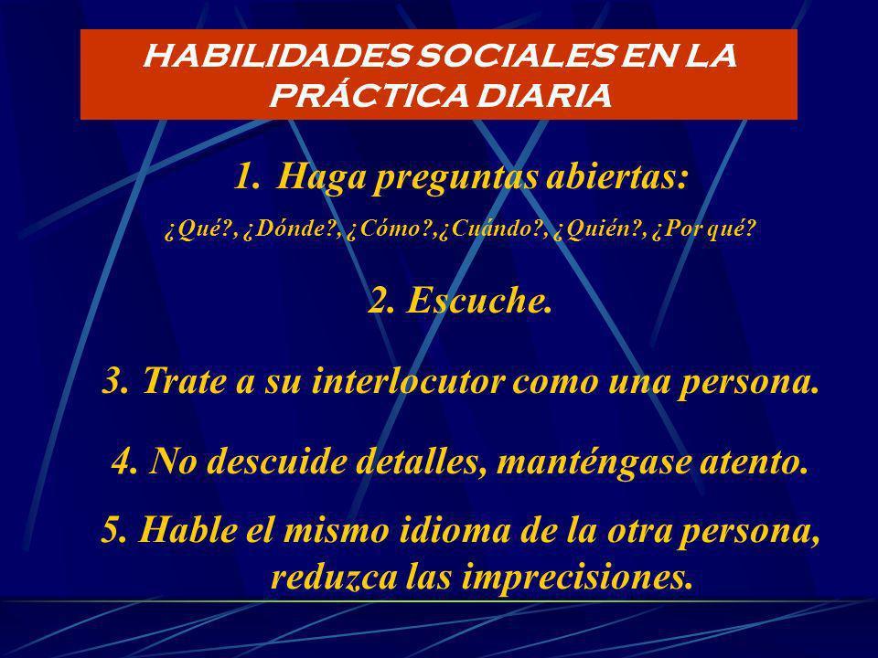 HABILIDADES SOCIALES y credibilidad Ejercicio ¿Qué factores perjudican la credibilidad?