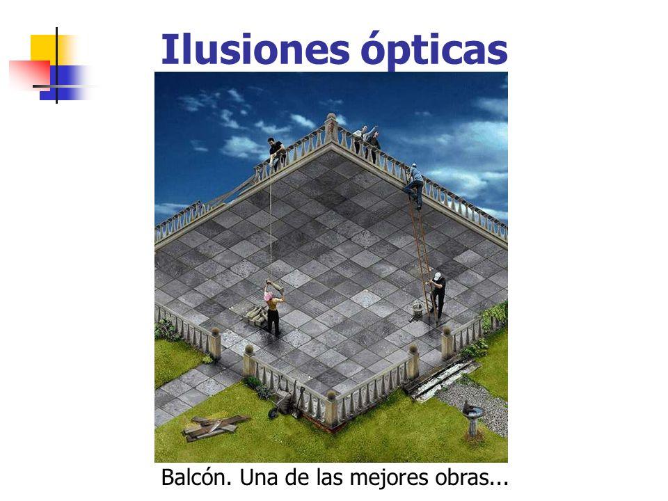 Ilusiones ópticas Balcón. Una de las mejores obras...