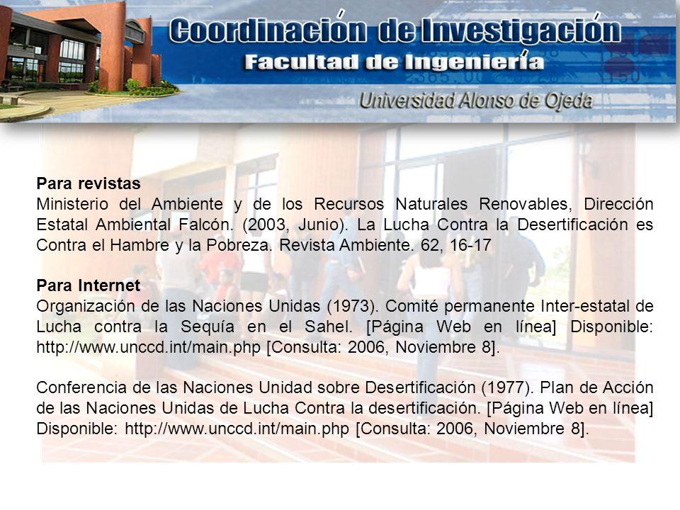 Para revistas Ministerio del Ambiente y de los Recursos Naturales Renovables, Dirección Estatal Ambiental Falcón. (2003, Junio). La Lucha Contra la De