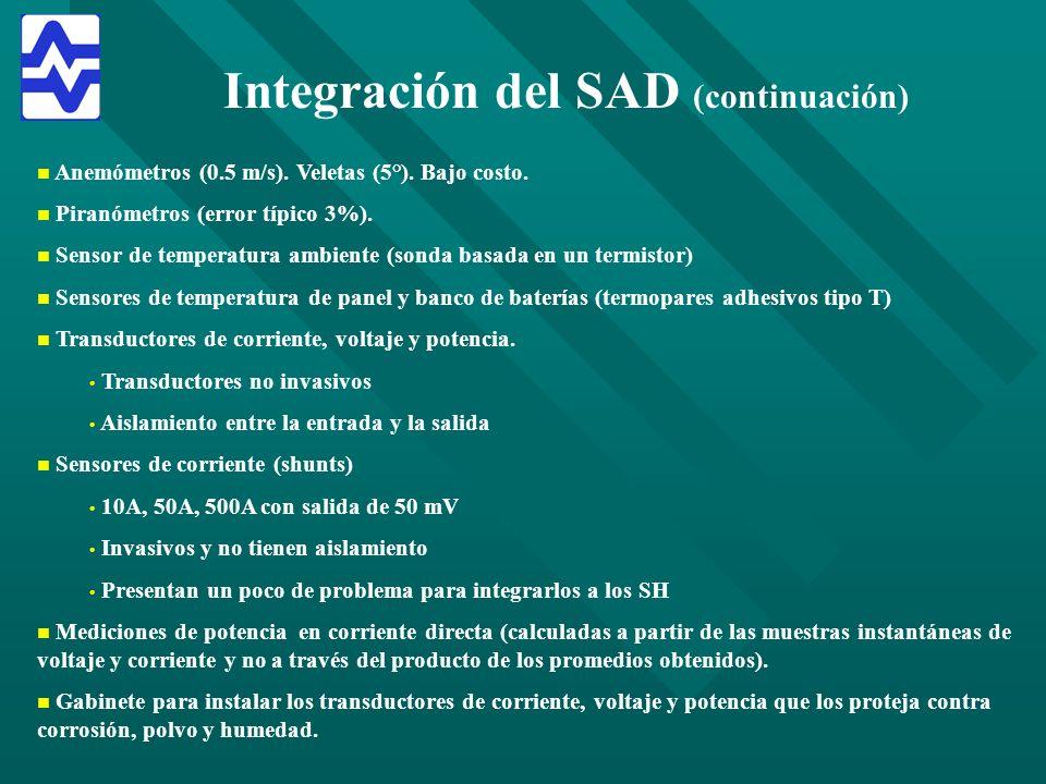 Integración del SAD (continuación) n n Anemómetros (0.5 m/s). Veletas (5°). Bajo costo. n n Piranómetros (error típico 3%). n n Sensor de temperatura