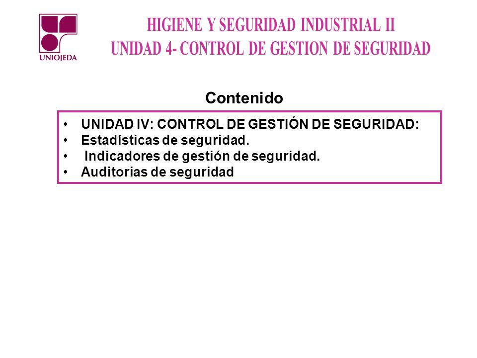 UNIDAD IV: CONTROL DE GESTIÓN DE SEGURIDAD: Estadísticas de seguridad.
