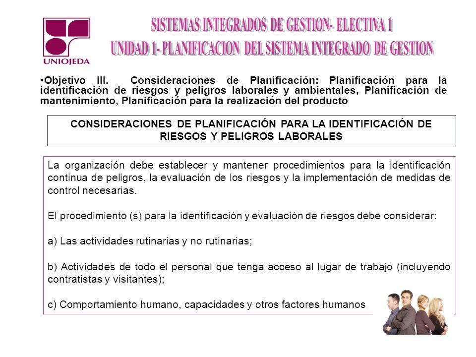 Objetivo III. Consideraciones de Planificación: Planificación para la identificación de riesgos y peligros laborales y ambientales, Planificación de m