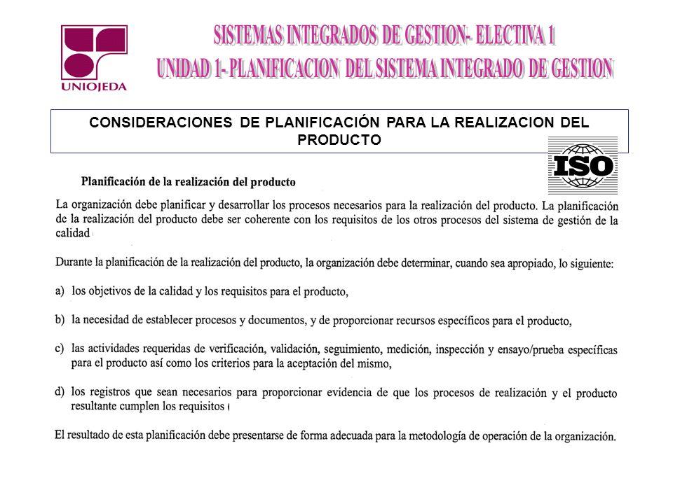 CONSIDERACIONES DE PLANIFICACIÓN PARA LA REALIZACION DEL PRODUCTO