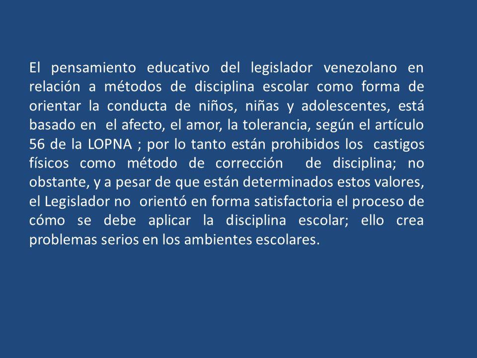 El pensamiento educativo del legislador venezolano en relación a métodos de disciplina escolar como forma de orientar la conducta de niños, niñas y ad