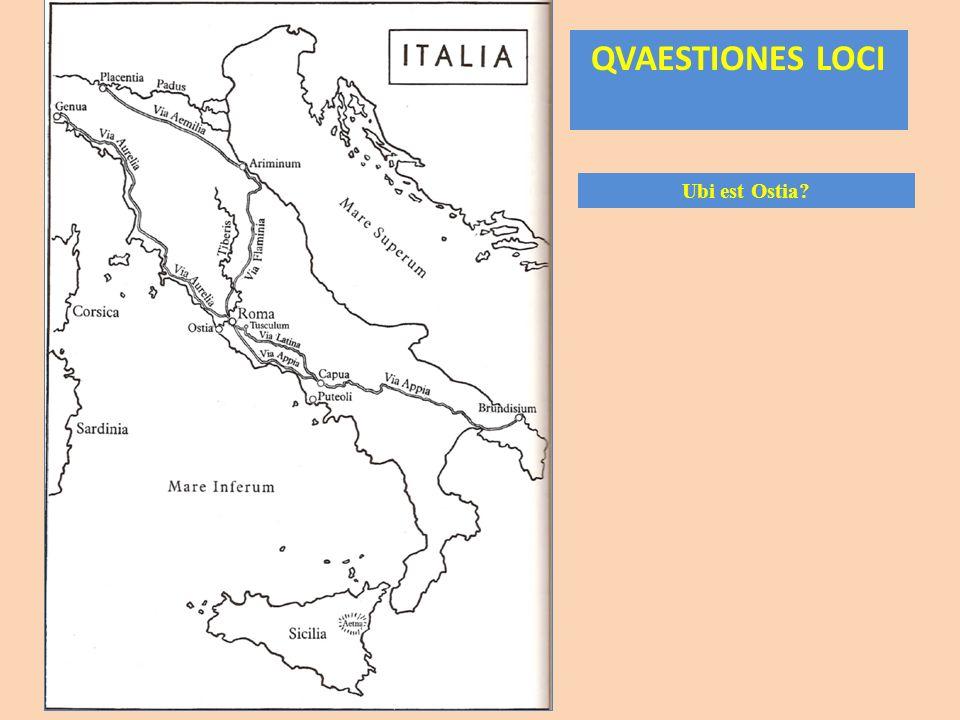 QVAESTIONES LOCI Ubi est Ostia