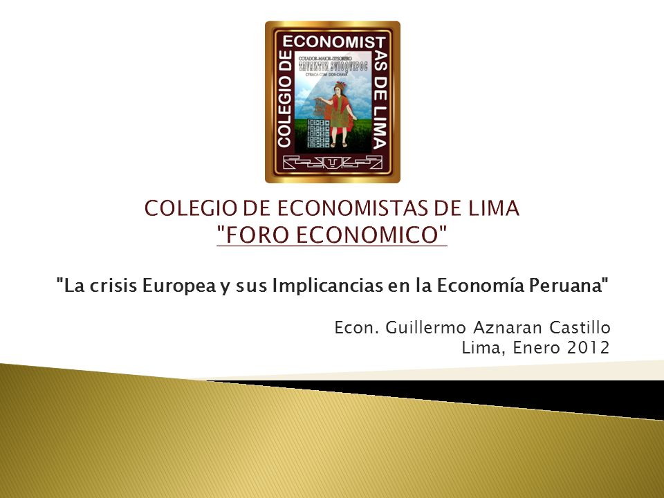 La crisis Europea y sus Implicancias en la Economía Peruana Econ.