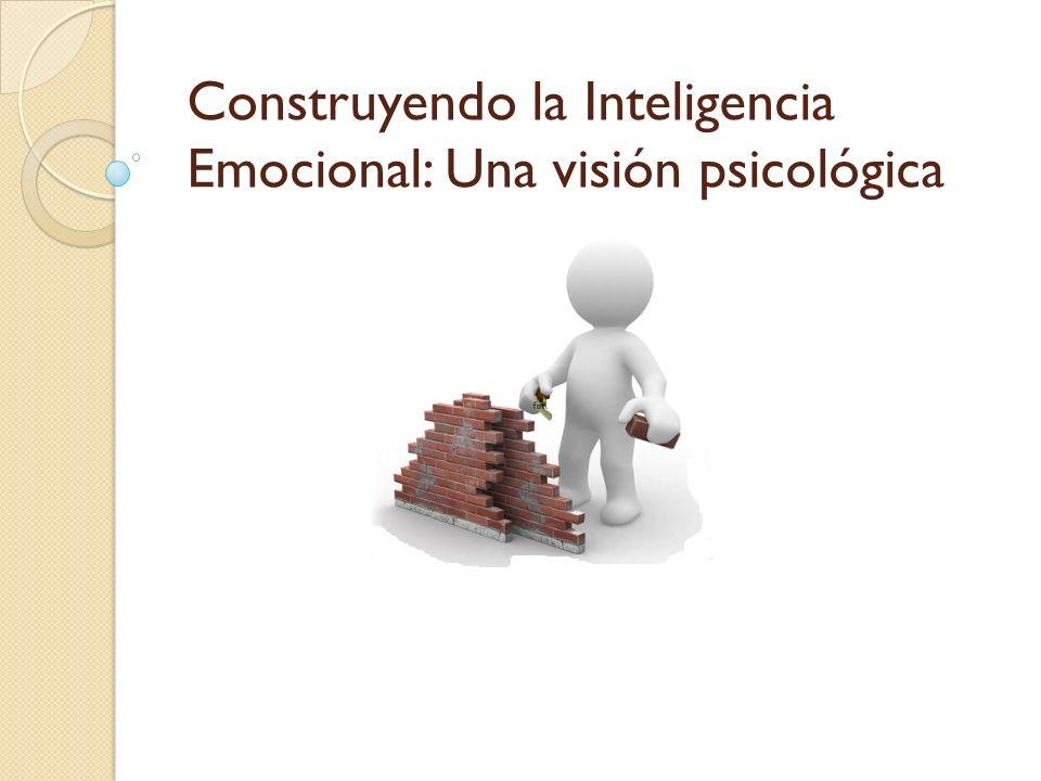 Construyendo la Inteligencia Emocional: Una visión psicológica