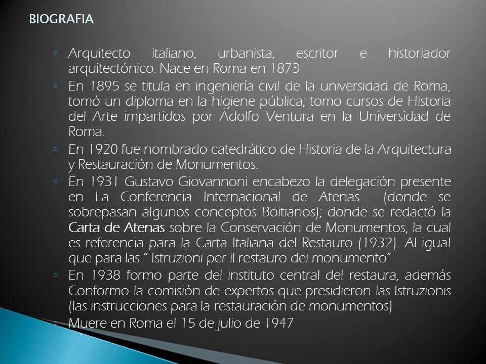 BIOGRAFIA Arquitecto italiano, urbanista, escritor e historiador arquitectónico. Nace en Roma en 1873 En 1895 se titula en ingeniería civil de la univ