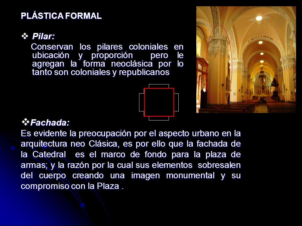 FORMA ESTRUCTURA FORMAL La volumétrica: que presenta la catedral es un rectángulo que no expresa la colonia por lo asumimos que pertenece a la republi