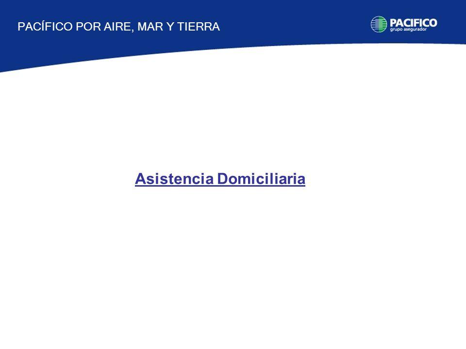 Asistencia Domiciliaria PACÍFICO POR AIRE, MAR Y TIERRA
