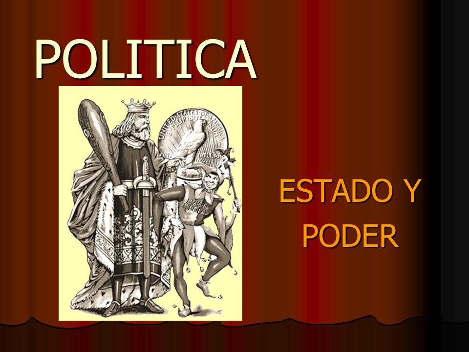 POLITICA ESTADO Y PODER
