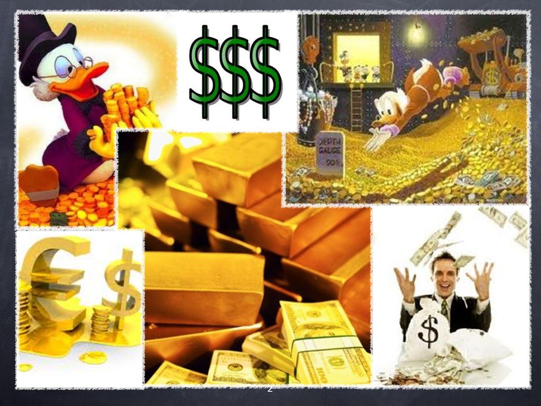 RIQUEZA 3 Concepto utilizado por la Ciencia Económica (Economía) y en finanzas públicas.