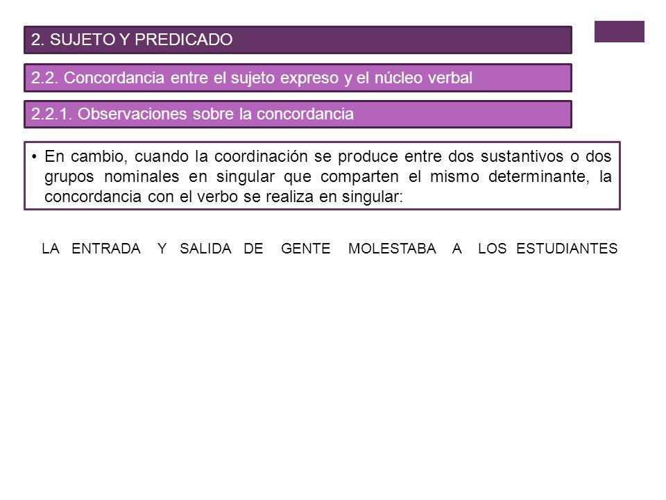 2.SUJETO Y PREDICADO 2.3.