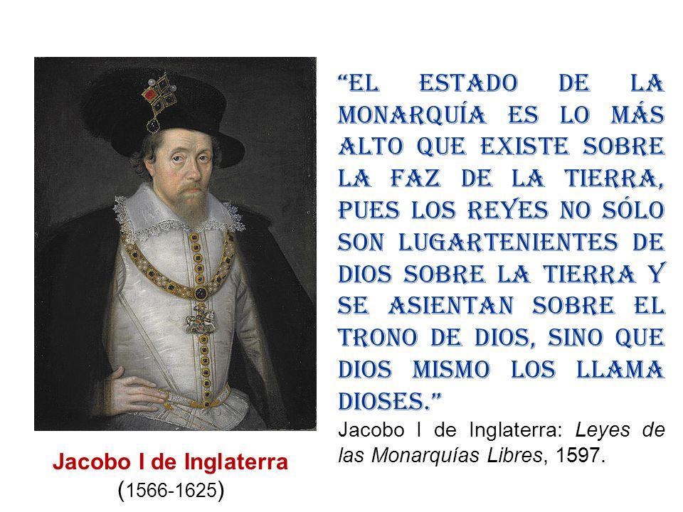 El Estado de la Monarquía es lo más alto que existe sobre la faz de la tierra, pues los reyes no sólo son lugartenientes de Dios sobre la tierra y se