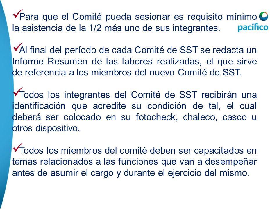 Formación del Comité SST / Comité de Seguridad en Obra Para que el Comité pueda sesionar es requisito mínimo la asistencia de la 1/2 más uno de sus in