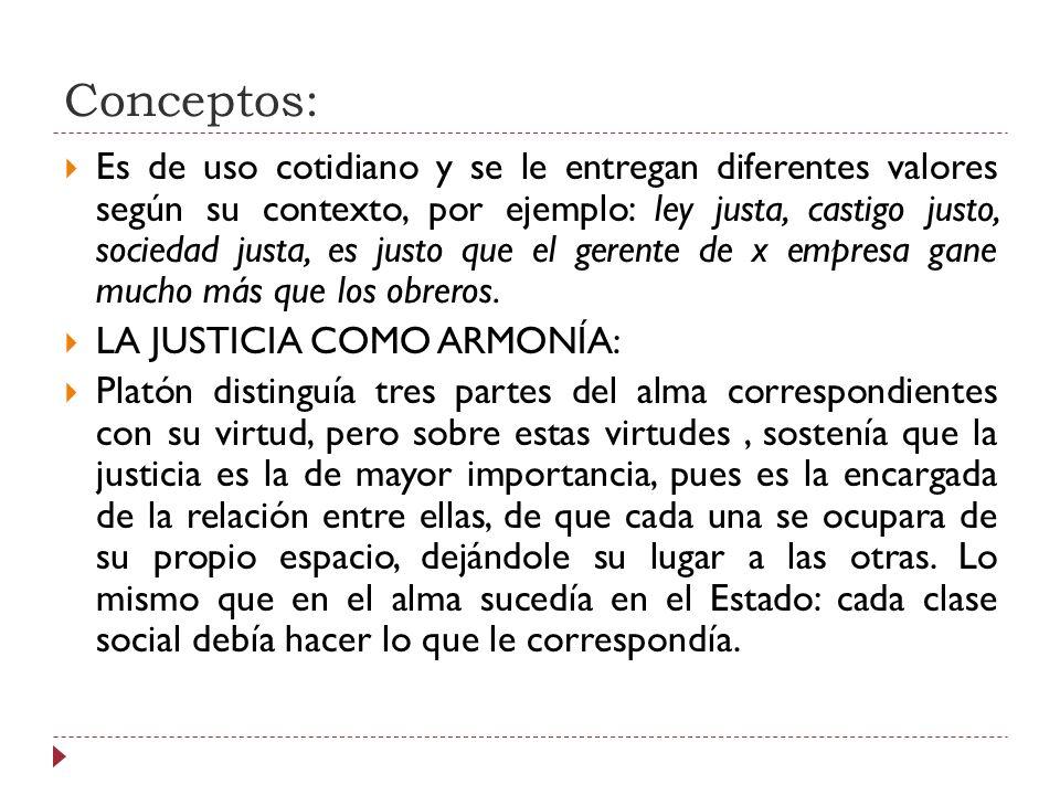 LA JUSTICIA Y EL DERECHO: La relación entre estos conceptos se da en su terminología del latín ius (derecho) e iustitia (justicia).