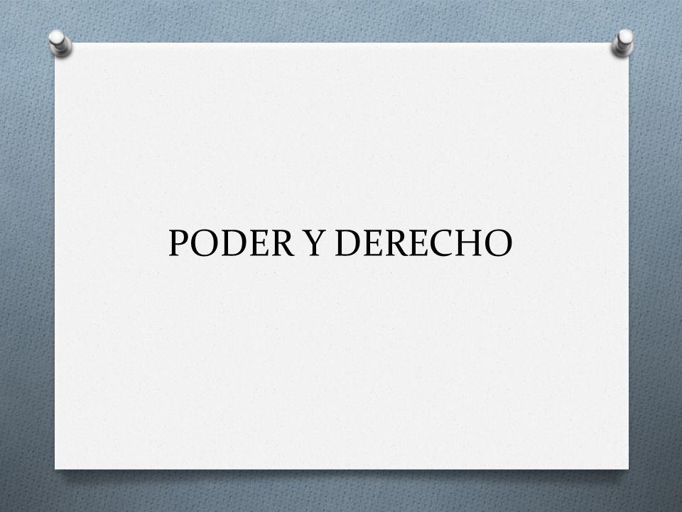 PODER Y DERECHO