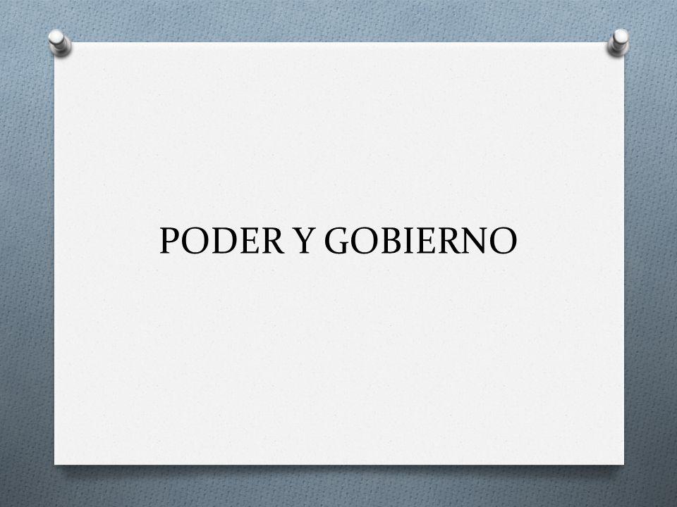 PODER Y GOBIERNO