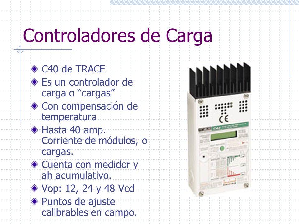 Controladores de Carga C40 de TRACE Es un controlador de carga o cargas Con compensación de temperatura Hasta 40 amp. Corriente de módulos, o cargas.