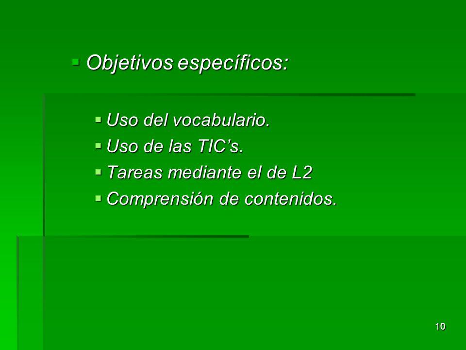 9 OBJETO DE ESTUDIO OBJETO DE ESTUDIO Sesión bilingüe de conocimiento del medio.