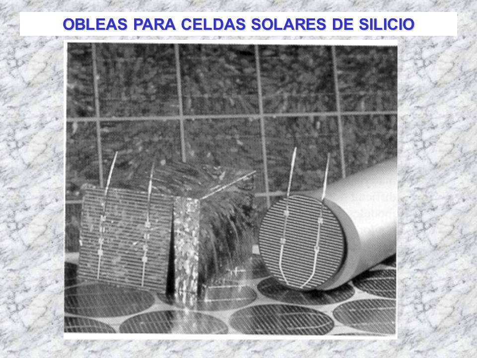 OBLEAS PARA CELDAS SOLARES DE SILICIO