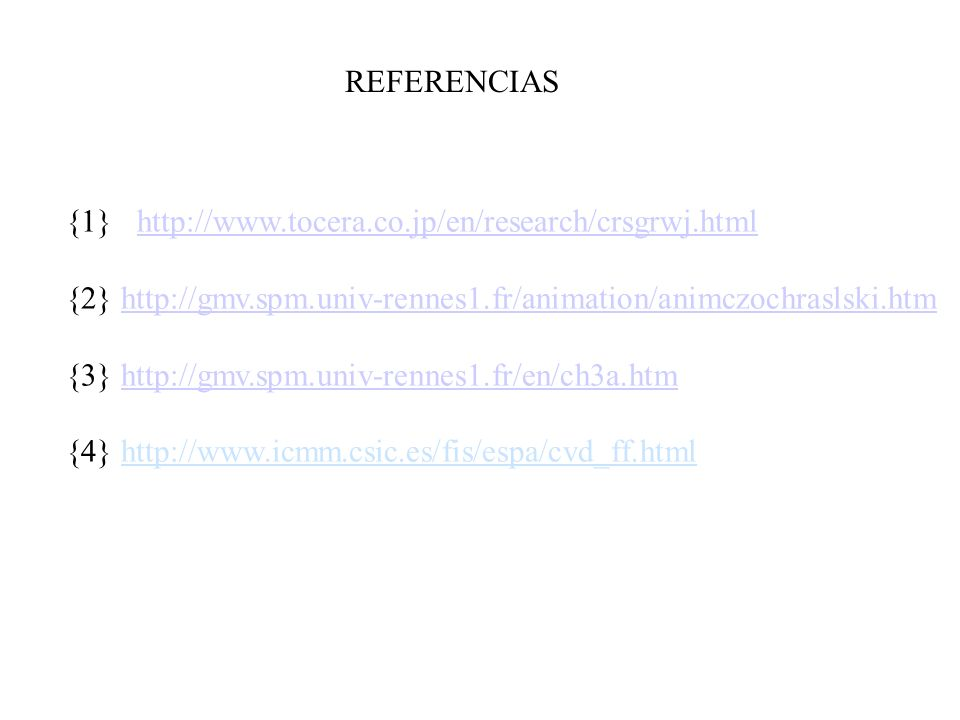 {1} http://www.tocera.co.jp/en/research/crsgrwj.htmlhttp://www.tocera.co.jp/en/research/crsgrwj.html {2} http://gmv.spm.univ-rennes1.fr/animation/anim