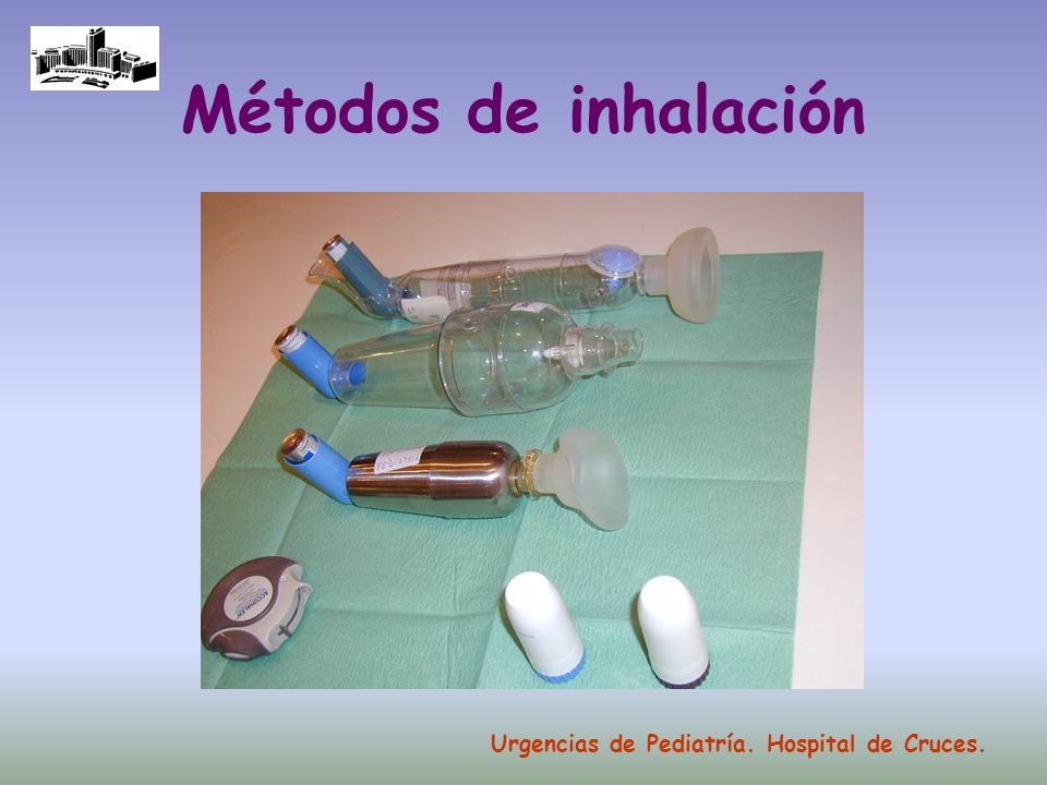 Nebulizador Se utiliza un gas comprimido, aire u oxígeno La medicación se sitúa en un reservorio El gas genera partículas aerosolizadas de pequeño tamaño El paciente inhala las partículas utilizando, generalmente, una mascarilla Urgencias de Pediatría.